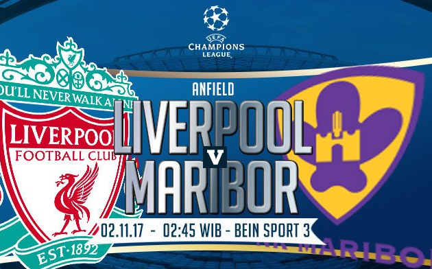Prediksi Champions League 2017-2018, Group E ; Liverpool vs Maribor.